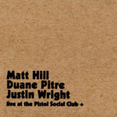 Live at the Pistol Social Club +