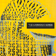 The Harmonic Series: A Compilation of Musical Works in Just Intonation